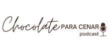 Chocolate para cenar - Podcast